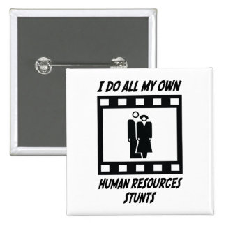 Human Resources Stunts 2 Inch Square Button
