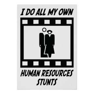 Human Resources Stunts Poster