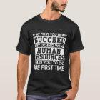 Human Resources T-Shirt