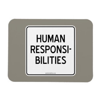 HUMAN RESPONSIBILITIES MAGNET