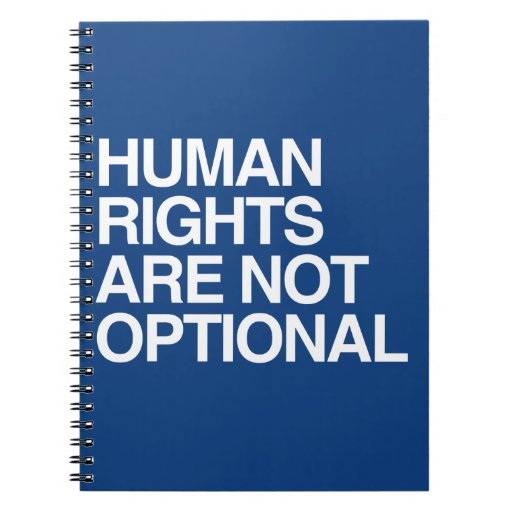 HUMAN RIGHTS ARE NO OPTIONAL -.png Spiral Notebook
