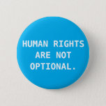 "Human Rights Button<br><div class=""desc"">true.</div>"
