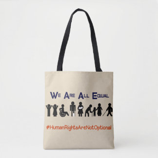 Human Rights Equality Disability Protest Tote Bag