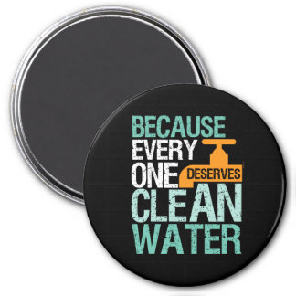 Human Rights Everyone Deserve Clean Water Activist Magnet