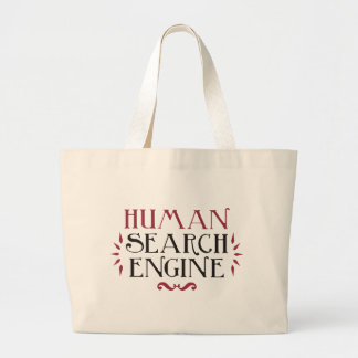 Human Search Engine Large Tote Bag