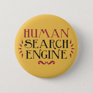 Human Search Engine Pinback Button