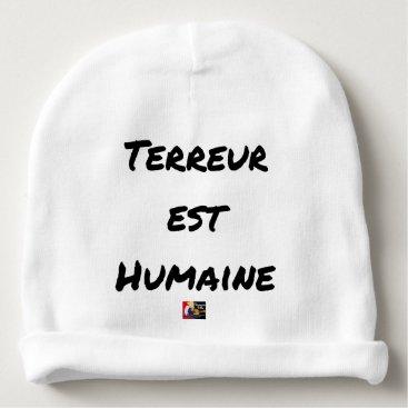 Halloween Themed HUMAN TERROR EAST - Puns François City Baby Beanie