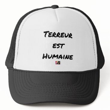Halloween Themed HUMAN TERROR EAST - Puns François City Trucker Hat