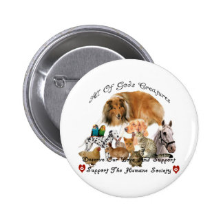 Humane Society All God's Creatures Animal Support Button