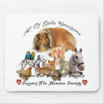 Humane Society All God's Creatures Animal Support Mouse Pad