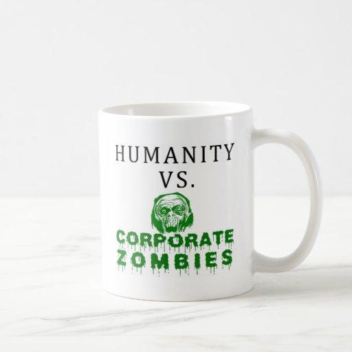 Humanidad contra zombis corporativos taza de café