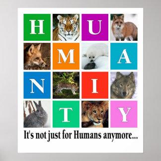 Humanidad, es notjust para los seres humanos más póster
