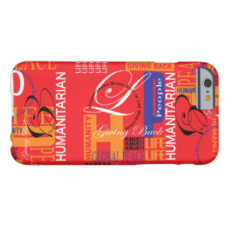 Humanitarian Red Graffiti Barely There iPhone 6 Case