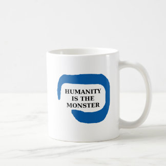 Humanity is the monster png.png mug