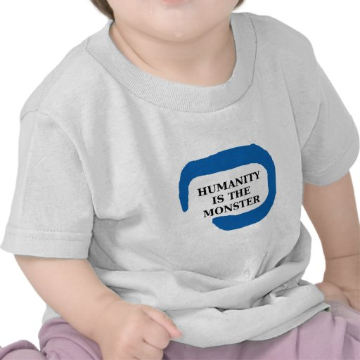Humanity is the monster png.png tshirts