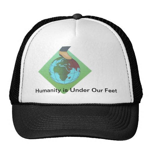 Humanity is Under Our Feet... Mesh Hat