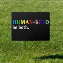 Humankind Be Both Kindness Awareness Sign