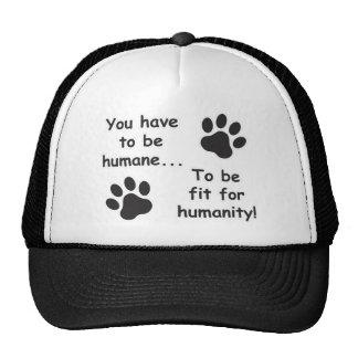 Humano para la humanidad gorros