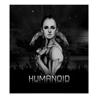Humanoid Poster