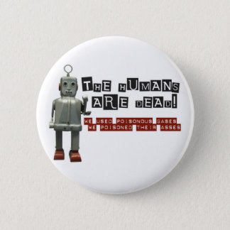 Humans are Dead Conchords Button