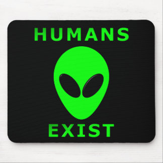 Humans Exist Theory Mouse Pad