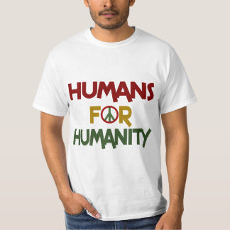 Humans For Humanity Custom T Shirts