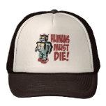 Humans Must Die Mesh Hats