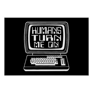 Humans Turn Me On Poster