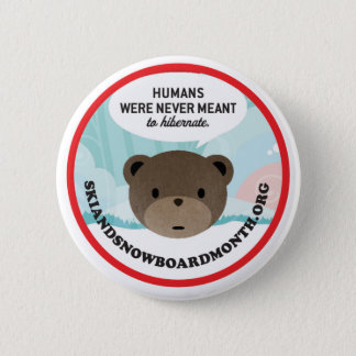 Humans Were Never Meant to Hibernate Button