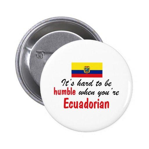 Humble Ecuadorian Pinback Buttons