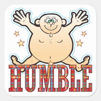 Humble Fat Man Square Sticker