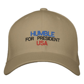 Humble for President Embroidered Baseball Hat