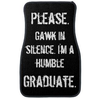Humble Graduate - Gawk in Silence Car Mat