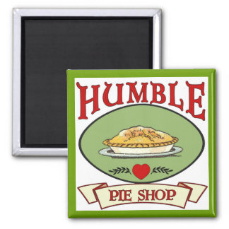 Humble Pie Shop Magnet