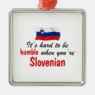 Humble Slovenian Metal Ornament
