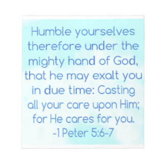 Humble Yourselves for He Cares for You Notepad