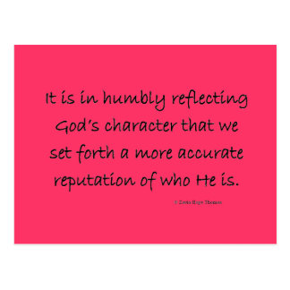 humbly reflecting God's character Postcard