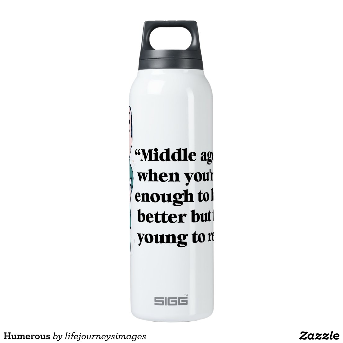 Humerous Insulated Water Bottle