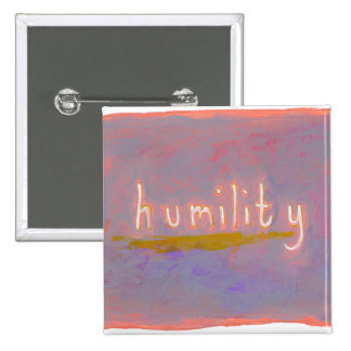 Humility - fresh simple colorful painting art pinback button