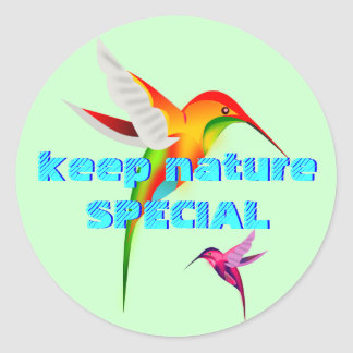 Humming Birds Keep Nature Special envelope sealer Classic Round Sticker