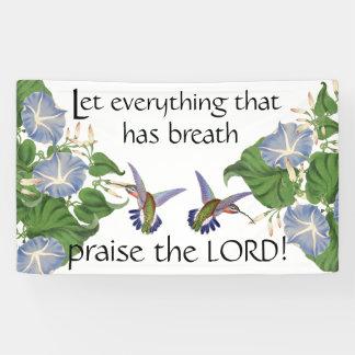 Hummingbird Bird Flowers Praise the Lord Christian Banner