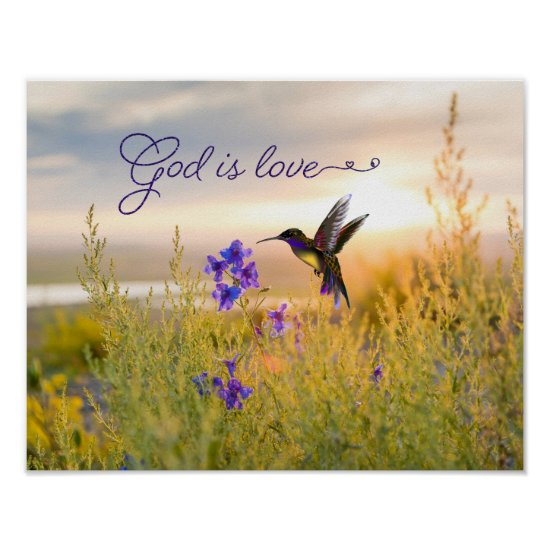 Hummingbird Flower Bible Verse God Is Love Poster