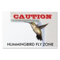 Hummingbird Fly Zone Sign