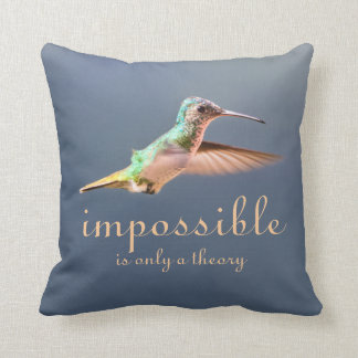 Hummingbird Flying Impossible is only a Theory Throw Pillow