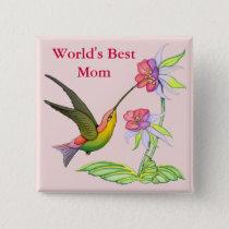 Hummingbird Garden for Mom Pinback Button