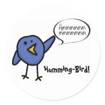 HummingBird, Humming-Bird! Classic Round Sticker