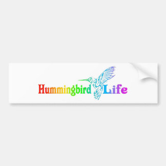 Hummingbird Life Bumper Sticker