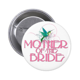Hummingbird Mother of the Bride Pinback Button