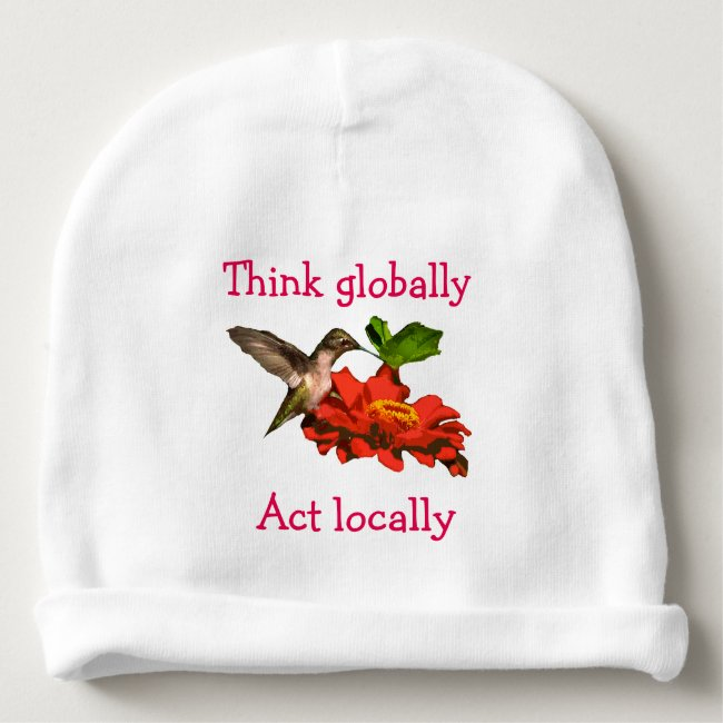 Hummingbird on Think Globally Act Locally Beanie