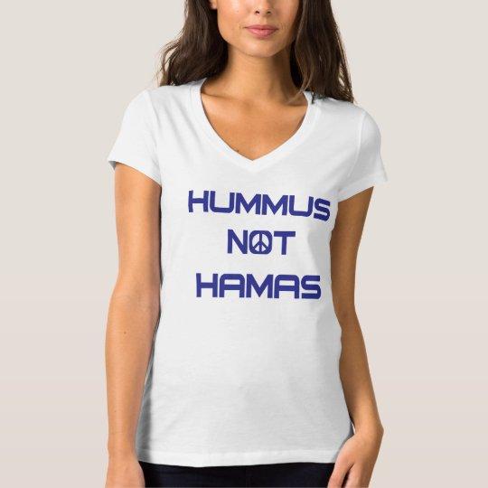 Hummus Not Hamas Women's T-Shirt